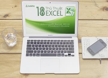 18 thủ thuật Excel, học excel cơ bản, hoc excel co ban, excel kế toán, excel ke toan, làm chủ hóa đơn chứng từ, lam chu hoa don chung tu, lập báo cáo tài chính, lap bao cao tai chinh