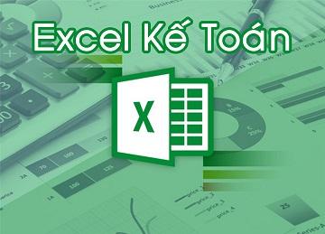 Excel từ cơ bản tới chuyên sâu dành riêng cho kế toán, học excel cơ bản, hoc excel co ban, excel kế toán, excel ke toan, làm chủ hóa đơn chứng từ, lam chu hoa don chung tu, lập báo cáo tài chính, lap bao cao tai chinh
