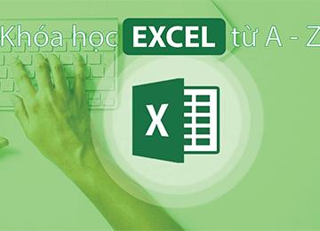 Excel từ A-Z, học excel cơ bản, hoc excel co ban, excel kế toán, excel ke toan, làm chủ hóa đơn chứng từ, lam chu hoa don chung tu, lập báo cáo tài chính, lap bao cao tai chinh