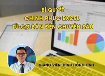 Bí quyết chinh phục Excel từ cơ bản đến chuyên sâu, học excel cơ bản, hoc excel co ban, excel kế toán, excel ke toan, làm chủ hóa đơn chứng từ, lam chu hoa don chung tu, lập báo cáo tài chính, lap bao cao tai chinh