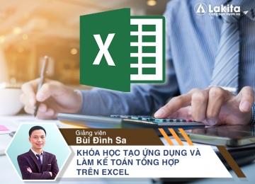 Khóa học Tạo ứng dụng và làm kế toán tổng hợp trên Excel, học excel cơ bản, hoc excel co ban, excel kế toán, excel ke toan, làm chủ hóa đơn chứng từ, lam chu hoa don chung tu, lập báo cáo tài chính, lap bao cao tai chinh